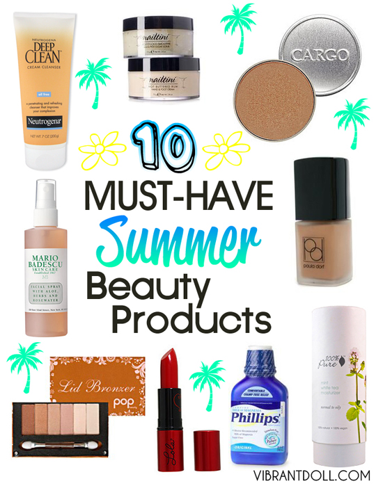 10MUSTHAVESUMMER 10 MUST HAVE Summer Beauty Products