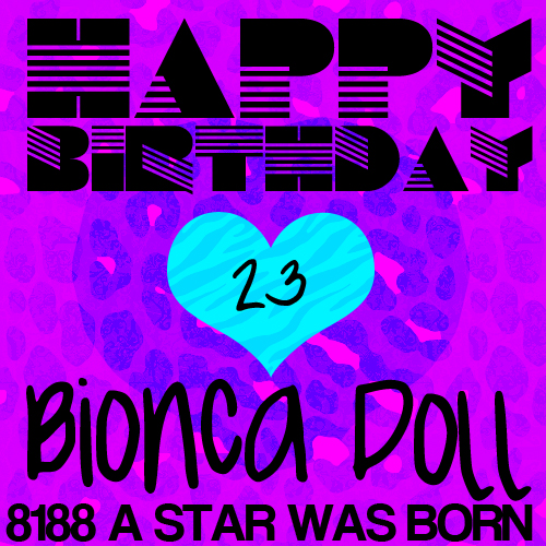 Bionca8188 BIONCA DOLLS BIRTHDAY WEEK