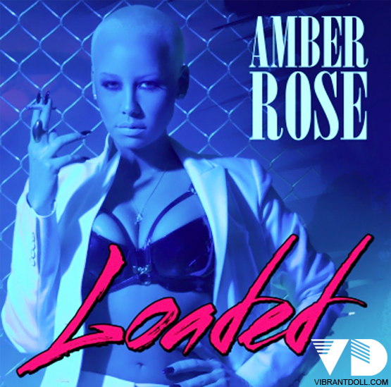VDoll AmberRoseLoaded (NEW Music*) Amber Rose   Loaded