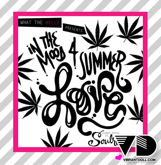 WTHmixtape HELLZ Presents   In The Mood 4 Summer Love Mixtape