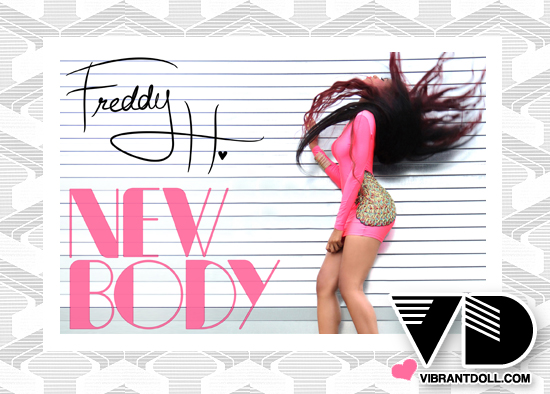 FreddyH VD Freddy Hefner: New Body