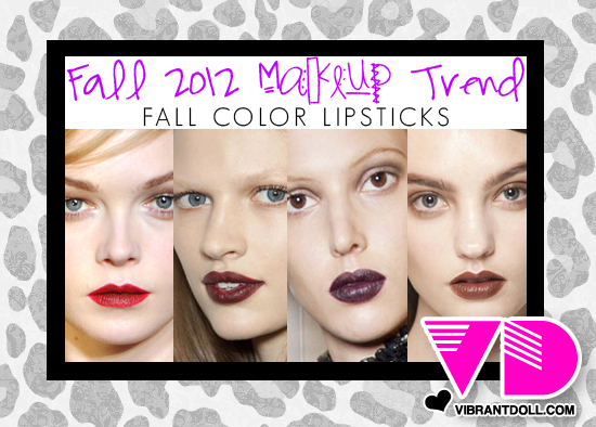 VD 2012FallTREND Fall 2012 Makeup Trend