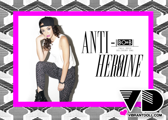VD BotbFall2012 BOTB FALL 2012 COLLECTION   ANTI HEROINE